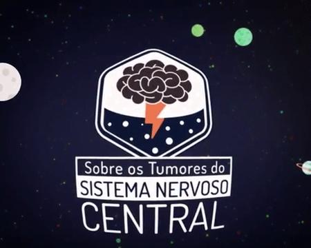 Vídeo – Sobre os Tumores do Sistema Nervoso Central