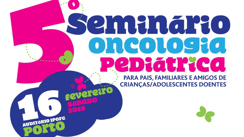 5º Seminário de Oncologia Pediátrica