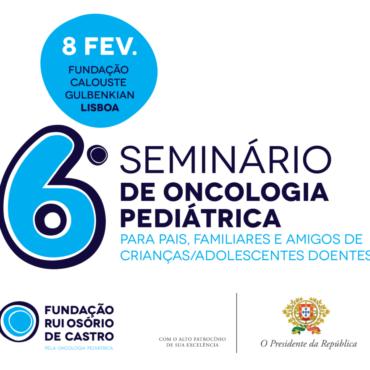 6º Seminário de Oncologia Pediátrica   8-fev-2020   Lisboa