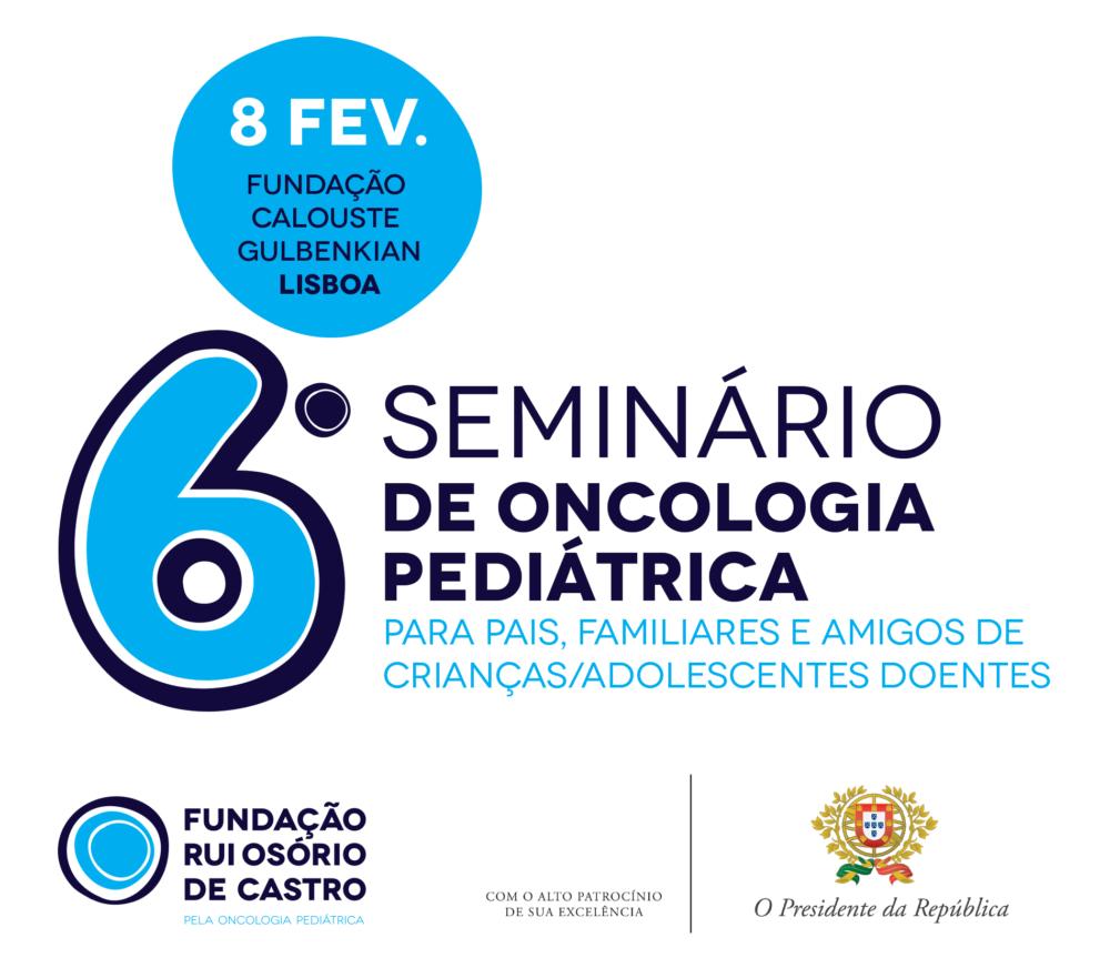 6º Seminário de Oncologia Pediátrica | 8-fev-2020 | Lisboa