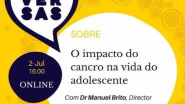 CONVERSAS SOBRE o impacto do cancro na vida do adolescente | ONLINE