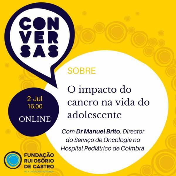 CONVERSAS SOBRE o impacto do cancro na vida do adolescente | ONLINE