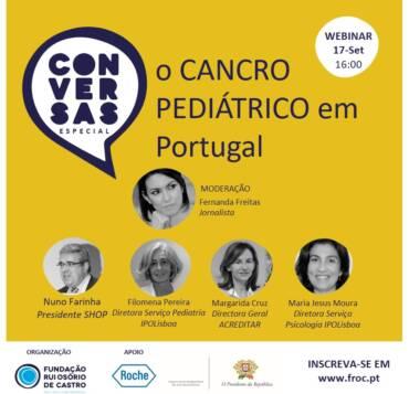 """Conversas """"Especial"""" : o CANCRO PEDIÁTRICO em Portugal   Webinar   17-Set"""