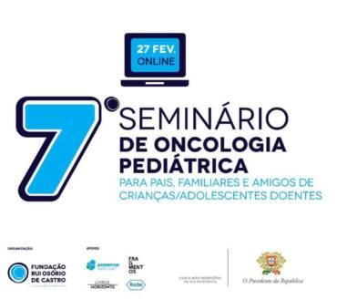 7º Seminário de Oncologia Pediátrica   27-Fevereiro   Online