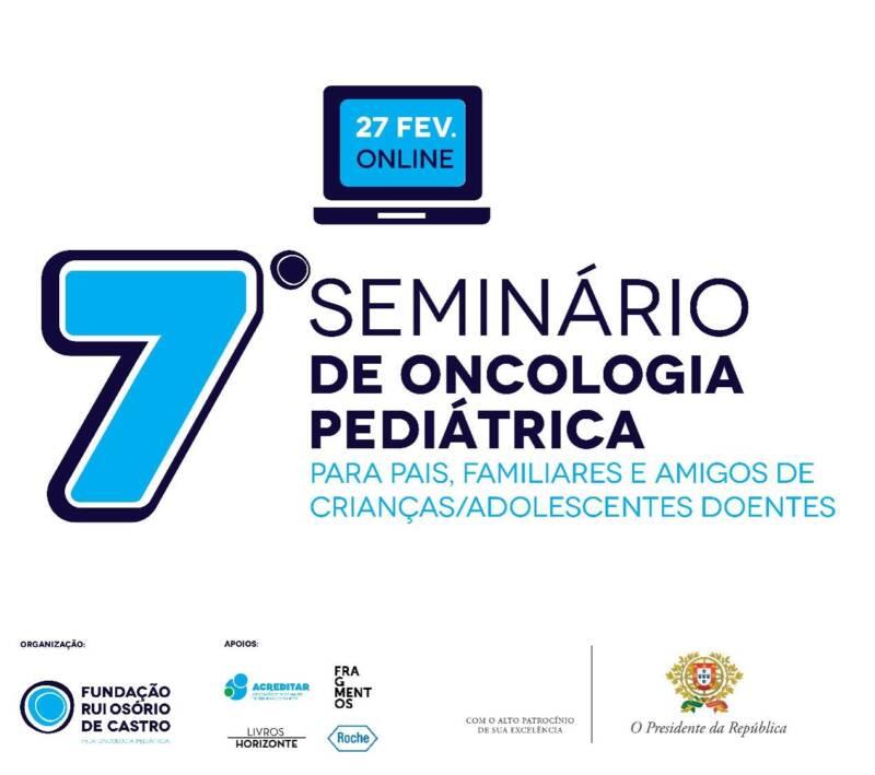 7º Seminário de Oncologia Pediátrica | 27-Fevereiro | Online